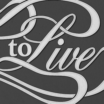 Choose to Live hand drawn typography.