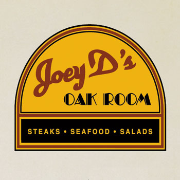Joey D's Oak Room Advertisements.